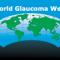World Glaucoma Week.